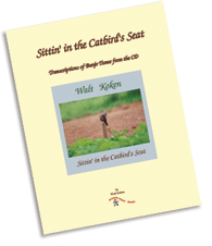 Sittin' in the Catbird's Seat - Transcriptions of Banjo Tunes from the CD